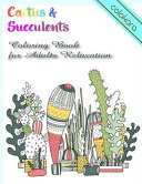 Cactus & Succulents Coloring Book for Adults Relaxation