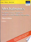 Mechatronics: Electronic Control Systems in Mechanical and Electrical Engineering, 3/e