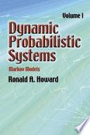 Dynamic Probabilistic Systems Book