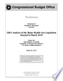 CBO's Analysis of the Major Health Care Legislation Enacted in March 2010