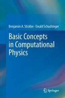 Basic Concepts in Computational Physics