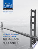 Problem Solving Survival Guide to Accompany Intermediate Accounting, Volume 1