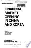 Financial Market Opening in China and Korea