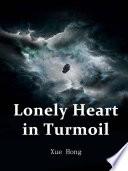 Lonely Heart in Turmoil Book PDF
