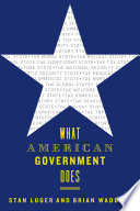 What American Government Does