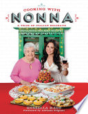 Cooking with Nonna  A Year of Italian Holidays Book PDF