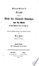 Bericht über die Reise der Corvette Galathea um die Welt in den Jahren 1845, 1846 und 1847; aus dem Dänischen übers. ... von W. v. Rosen