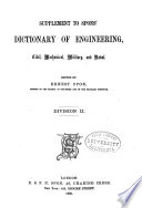 Spons' Dictionary of Engineering, Civil, Mechanical, Military, and Naval ; with Technical Terms in French, German, Italian, and Spanish