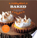 """Baked: New Frontiers in Baking"" by Matt Lewis, Renato Poliafito, Tina Rupp"
