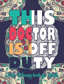 This Doctor Is Off Duty Book