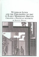 Wyndham Lewis and the Philosophy of Art in Early Modernist Britain