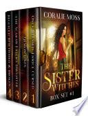 The Sister Witches Urban Fantasy Series  Box Set 1