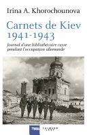 Carnets de Kiev, 1941-1943 [Pdf/ePub] eBook