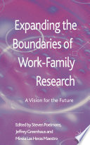 Expanding the Boundaries of Work Family Research