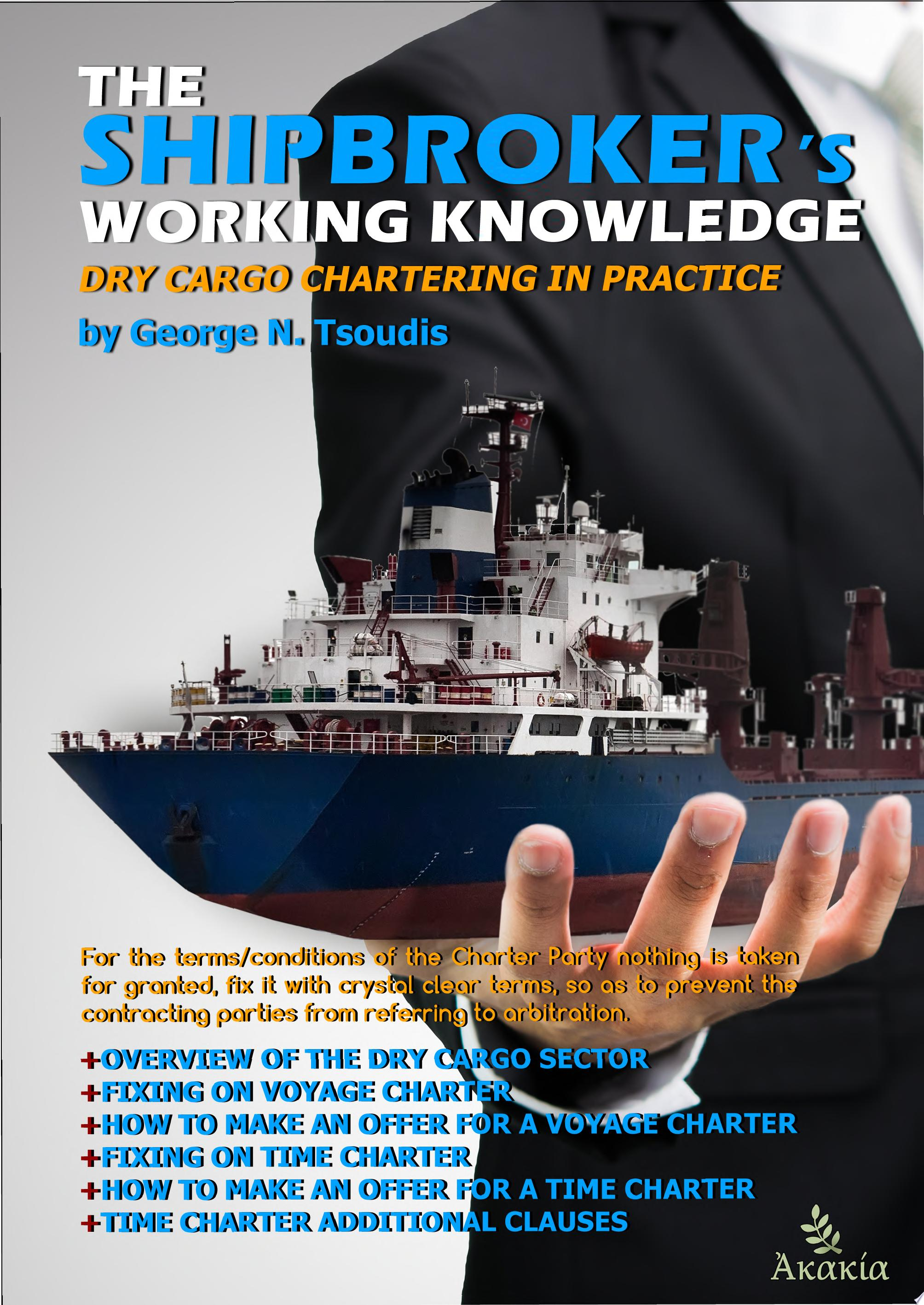 The Shipbroker s Working Knowledge