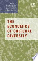 The Economics of Cultural Diversity Book