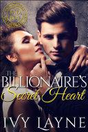 The Billionaire   s Secret Heart