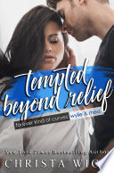 Tempted Beyond Relief An Opposites Attract Curvy Girl Romance