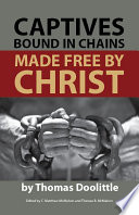 Captives Bound in Chains Made Free by Christ