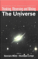 Thinking  Observing and Mining the Universe