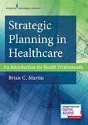 Strategic Planning in Healthcare