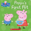 Peppa's First Pet (Peppa Pig)
