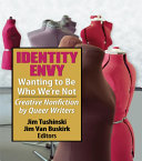 Identity Envy Wanting to Be Who We're Not