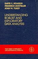 Understanding robust and exploratory data analysis
