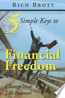5 Simple Keys to Financial Freedom