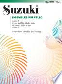 Ensembles for Cello  Volume 1