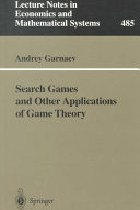 Search Games and Other Applications of Game Theory