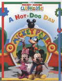 Mickey Mouse Clubhouse A Hot Dog Day