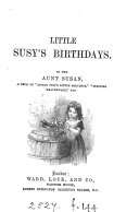 Pdf Little Susy's birthdays, by her aunt Susan