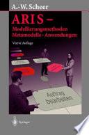ARIS — Modellierungsmethoden, Metamodelle, Anwendungen