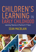 Children   s Learning in Early Childhood Book
