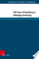 150 Years of Psychiatry at G  ttingen University
