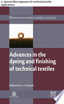 Advances in the dyeing and finishing of technical textiles Book