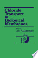 Chloride Transport in Biological Membranes