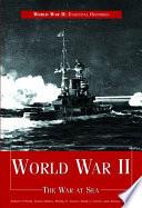 World War Ii The War At Sea