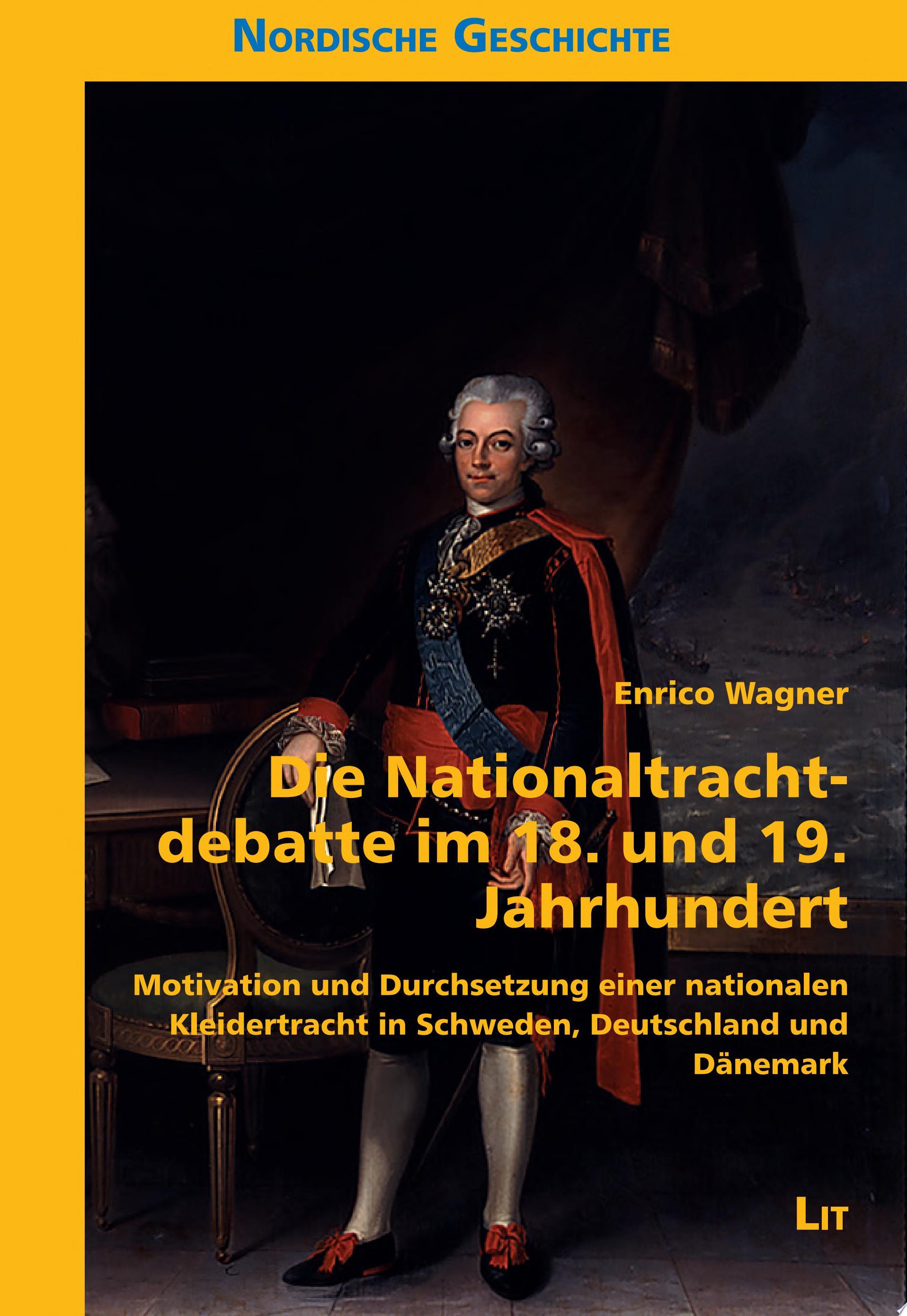 Die Nationaltrachtdebatte im 18  und 19  Jahrhundert