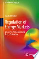 Regulation of Energy Markets