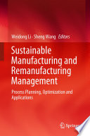 Sustainable Manufacturing and Remanufacturing Management Book