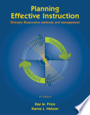 """""""Planning Effective Instruction: Diversity Responsive Methods and Management"""" by Kay M. Price, Karna L. Nelson"""