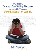 Making the Common Core Writing Standards Accessible Through Universal Design for Learning