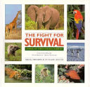The Fight for Survival