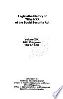 Legislative History of Titles I XX of the Social Security Act