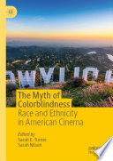 The Myth of Colorblindness Book