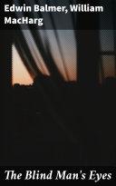 The Blind Man s Eyes