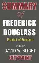 Summary of Frederick Douglass