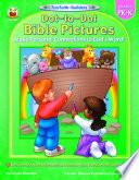 Dot to Dot Bible Pictures  Grades PK   K
